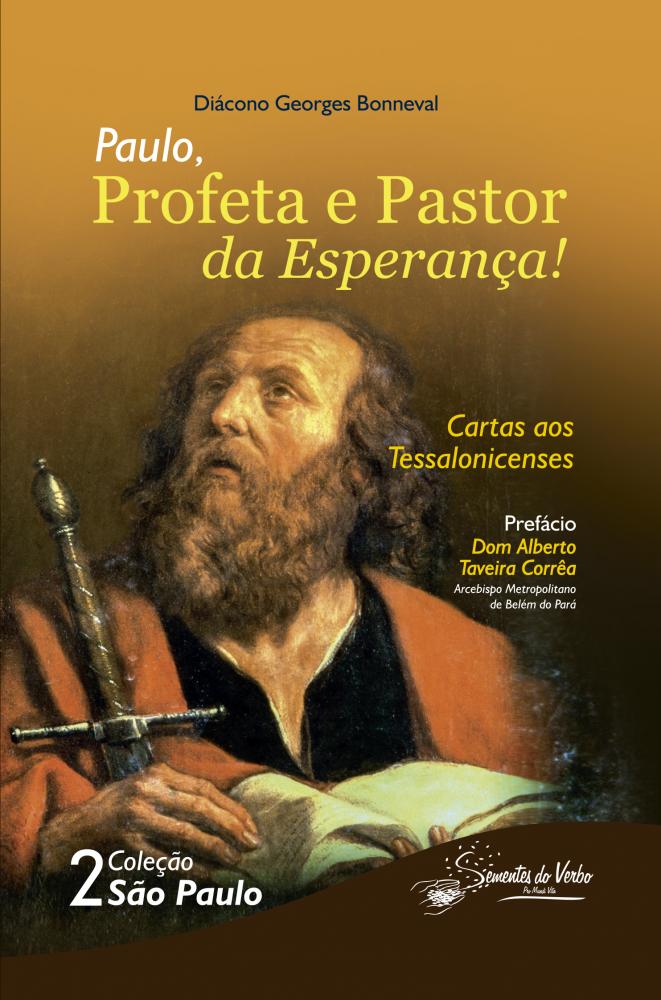Paulo, Profeta e Pastor da Esperança